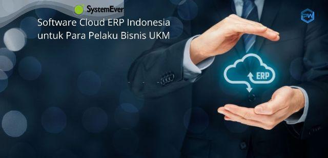 SystemEver Software Cloud ERP Indonesia untuk Para Pelaku UKM