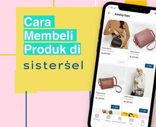 cara membeli produk di sistersel, situs jual barang online