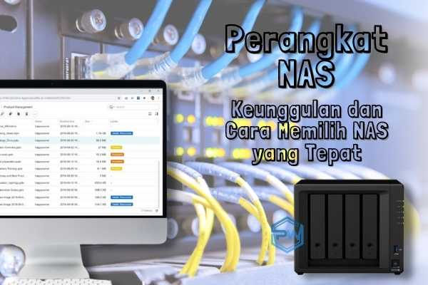 √ Perangkat NAS Network Attached Storage | Journey of pe ...